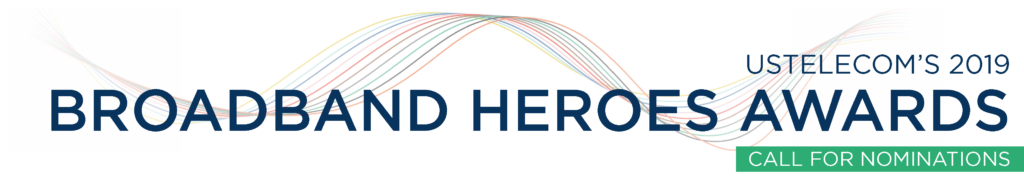 USTelecom's 2019 Broadband Heroes Awards Submission