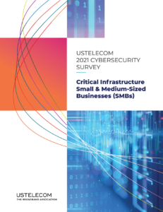 USTelecom: Small and Medium-Sized Businesses Uniquely Vulnerable to Cyber Attacks