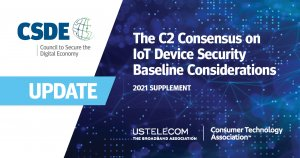 The C2 Consensus on IoT Device Security Baseline Capabilities - 2021 Supplement 1